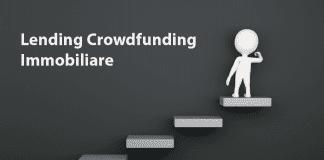 lending crowdfunding immobiliare italia