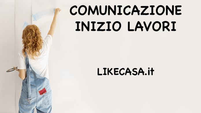COMUNICAZIONE INIZIO LAVORI ASSEVERATA