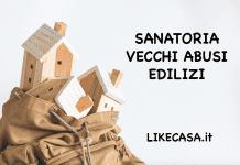 Sanatoria Vecchi Abusi Edilizi chi paga