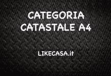 categoria catastale A4 caratteristiche e requisiti