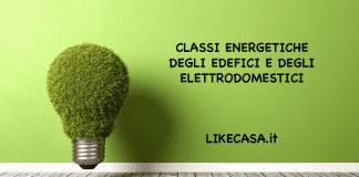 classi energetiche edifici e elettrodomestici