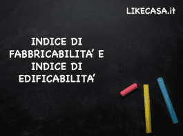 indice di fabbricabilità: indice di edificabilità