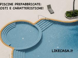 piscine prefabbricate prezzi