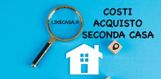 acquisto seconda casa tasse e imposte