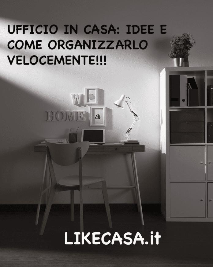 ufficio in casa idee